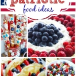 25+ July 4th Food Ideas!