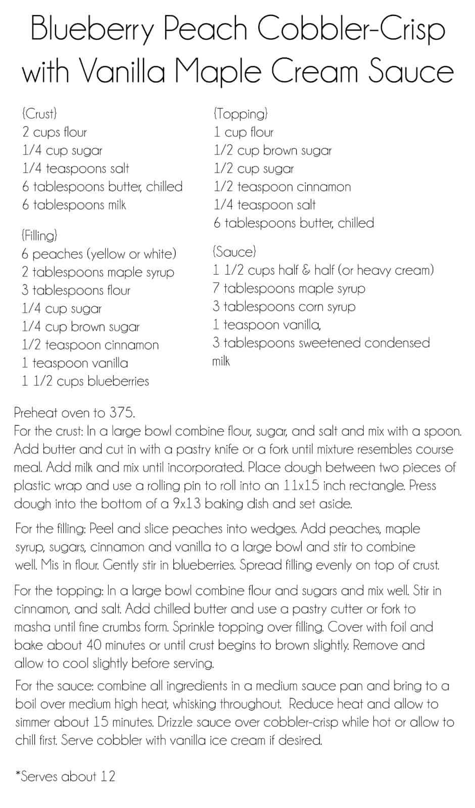 Blueberry Peach Cobbler Crisp with Vanilla Maple Cream Sauce - Creme ...