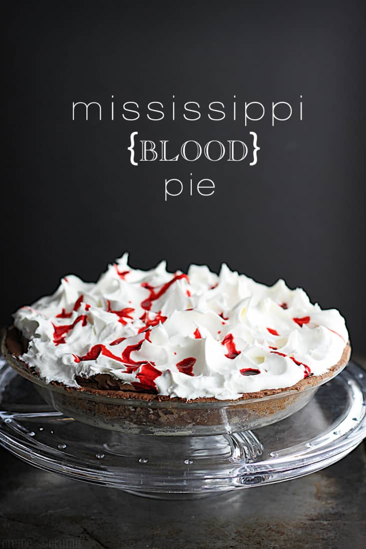 Mississippi {Blood} Pie