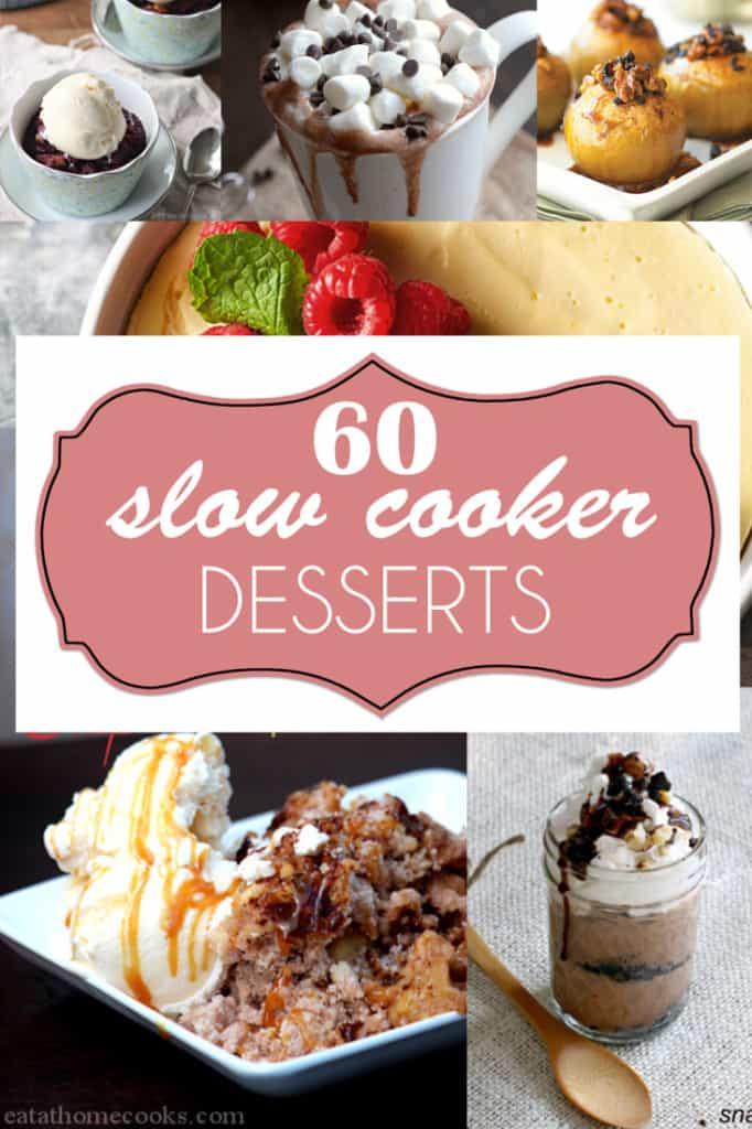 60 Slow Cooker Desserts