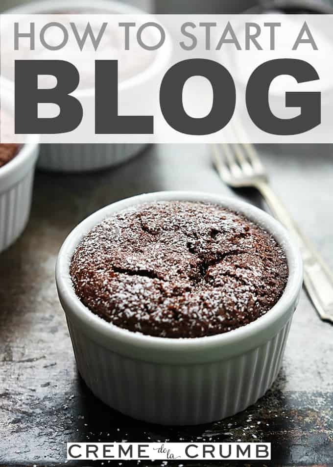 How To Start A Blog | Creme de la Crumb