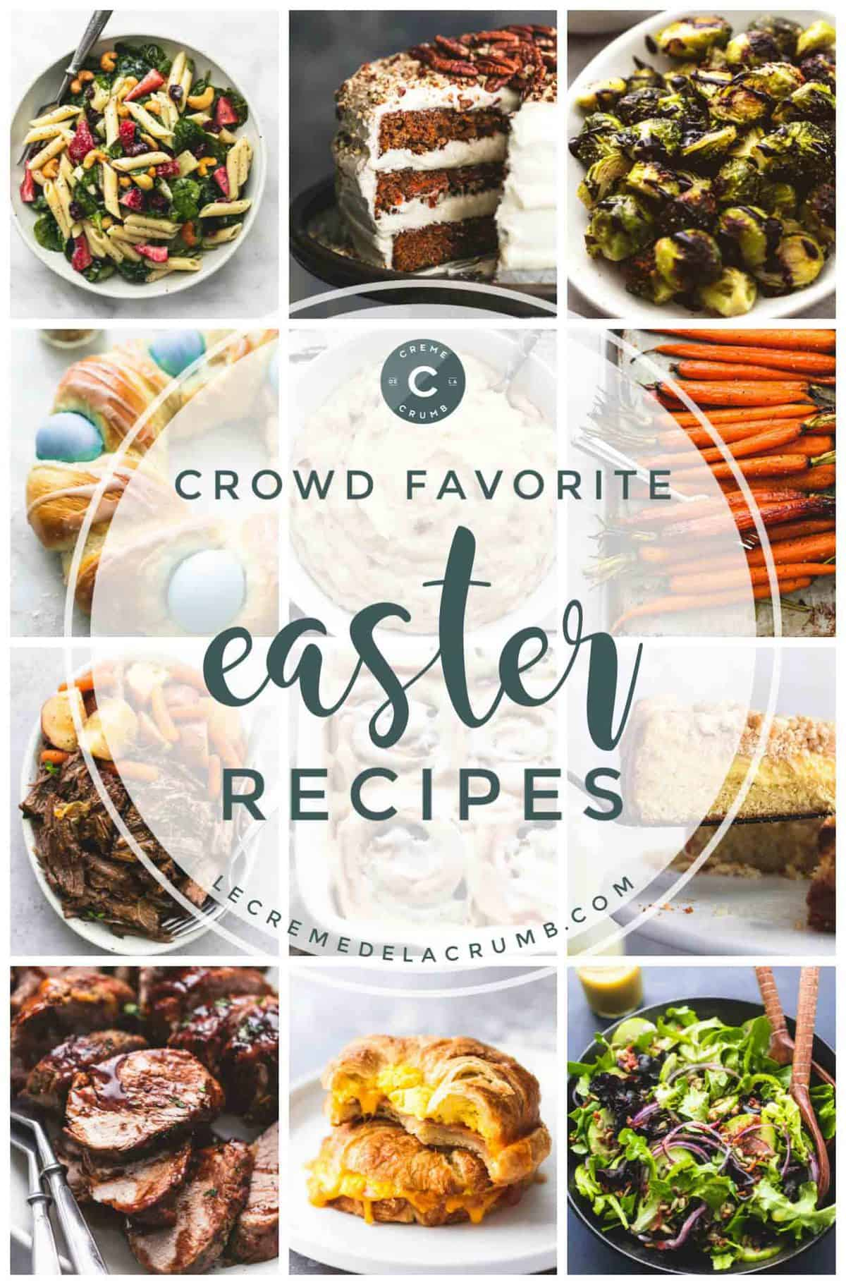 Easy Crowd Favorite Easter Brunch, Dinner, Side, and Dessert Recipes | lecremedealcrumb.com