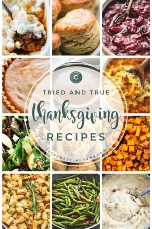 The BEST easy and tasty THANKSGIVING RECIPES | lecremedelacrumb.com