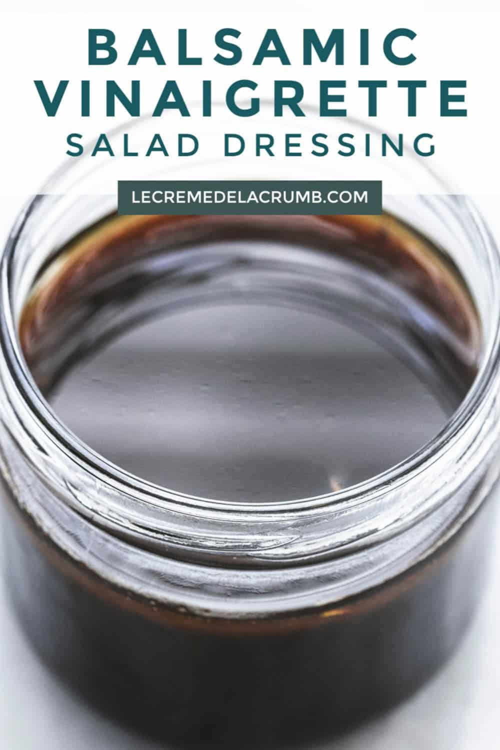 Balsamic Vinaigrette Salad Dressing Recipe